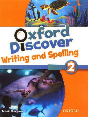 Oxford_Discover_2_Writing And Spelling